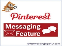 Pinterest Rolls Out Messaging So Pinners Can Have Conversations Around Shared Pins